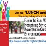 Lunch & Learn, July 9th, 2020 – Fun in The Sun