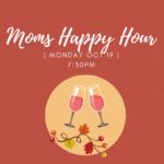 DSGAR'S Moms October Happy Hour Chat in Zoom!