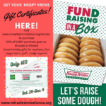 Miracles in Motion is excited to offer a Krispy Kreme fundraiser again this year!!!!