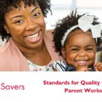 Standards for Quality Child Care: Parent Workshop- By ChildSavers