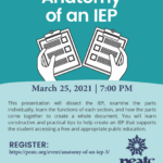 PEATC Anatomy of an IEP  March 25, 2021 @ 7:00 pm